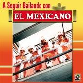 A Seguir Bailando de Mi Banda El Mexicano