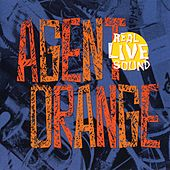 Real Live Sound by Agent Orange