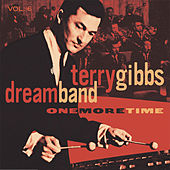 Dream Band, Vol. 6: One More Time by Terry Gibbs