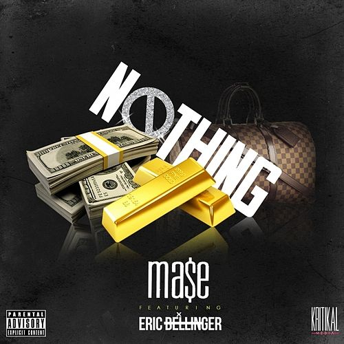 Nothing (feat. Eric Bellinger) - Single by Mase