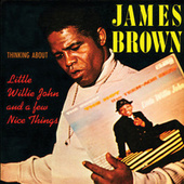 Thinking About Little Willie John And A Few Nice Things de James Brown