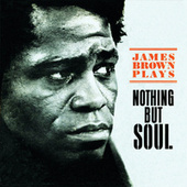 Nothing But Soul de James Brown