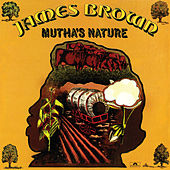 Mutha's Nature de James Brown