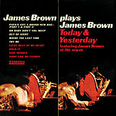 James Brown Plays James Brown Today & Yesterday de James Brown