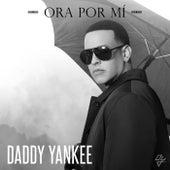 Ora Por Mí de Daddy Yankee