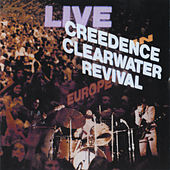 Live In Europe de Creedence Clearwater Revival