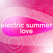 Electric Summer Love de Various Artists