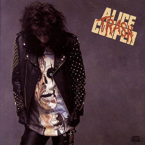Trash by Alice Cooper
