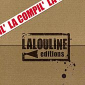 La compil' (Lalouline Editions 2008) de Various Artists