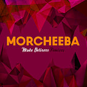 Make Believer Remixes de Morcheeba