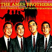 Famous Hits of Famous Quintets de The Ames Brothers