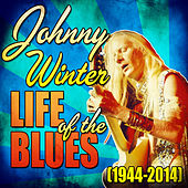Life of the Blues (1944-2014) by Various Artists