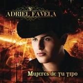 Mujeres de Tu Tipo by Adriel Favela
