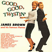 Good, Good Twistin' With James Brown de James Brown