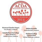 2014 American Choral Directors Association, Western Division (ACDA): Our Lady of Sorrows Church Service [Live] by Various Artists