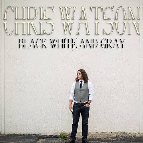 Black White and Gray by Chris Watson