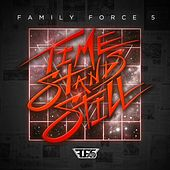 Time Stands Still de Family Force 5