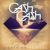 Lightning Remixes (feat. John Rzeznik) de Cash Cash