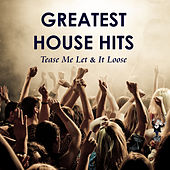 Greatest House Hits by Various Artists