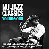 Nu Jazz Classics, Vol. 1 (The Best Club Jazz Tracks Blended With Contemporary Electronic Music) de Various Artists