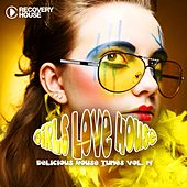 Strictly House - Delicious House Tunes, Vol. 19 by Various Artists
