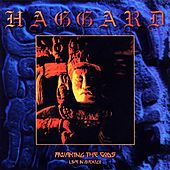 Awaking the Gods (Live in Mexico) von Haggard