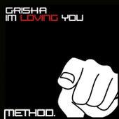 I`m Loving You by Grisha