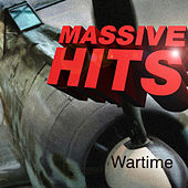 Massive Hits - Wartime by Various Artists