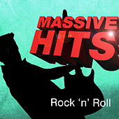 Massive Hits - Rock 'n' Roll by Various Artists