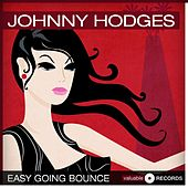 Easy Going Bounce von Johnny Hodges