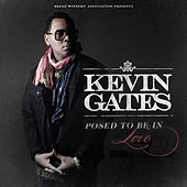 Posed To Be In Love de Kevin Gates