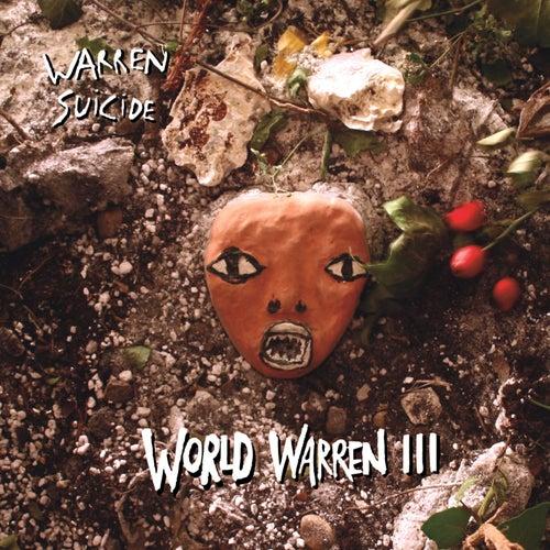 World Warren III by Warren Suicide