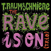 The Rave Is On - EP by T. Raumschmiere