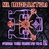 From the Vaults, Vol. 2 by Xl Middleton