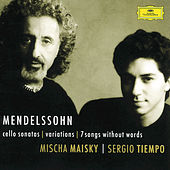 Mendelssohn: Cello Sonatas; Songs Without Words by Mischa Maisky