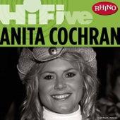 Rhino Hi-Five: Anita Cochran by Anita Cochran