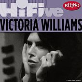 Rhino Hi-Five: Victoria Williams by Victoria Williams