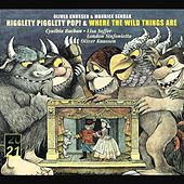 Knussen: Higglety, Pigglety, Pop! & Where the Wild Things are by Various Artists