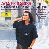 Agnes Baltsa - Songs My Country Taught Me by Agnes Baltsa