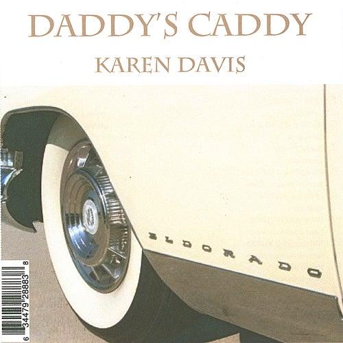 Daddy's Caddy by Karen Davis