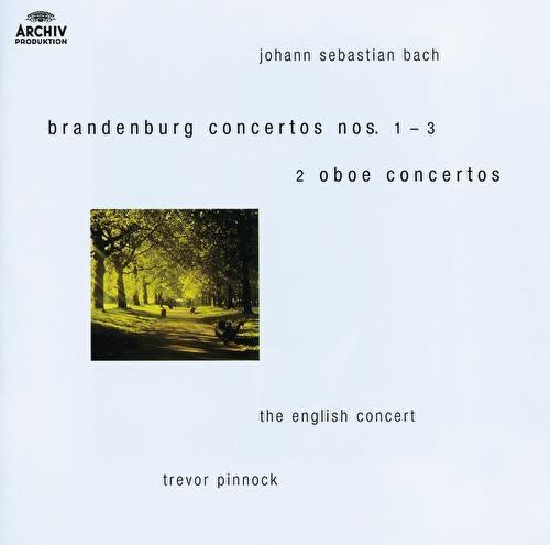 Bach, J.S.: Brandenburg Concertos Nos.1-3 ; Oboe Concertos after BWV 1055 & 1060 by Various Artists