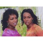 Karon & Sharon by Karon