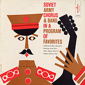 The Soviet Army Chorus in a Program of Favorites by The Soviet Army Chorus