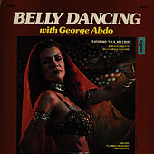 Belly Dancing with George Abdo by George Abdo
