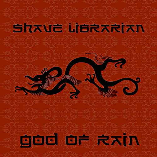 God Of Rain by Shave Librarian