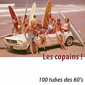 Les copains ! (100 tubes des 60's) [Remastered] by Various Artists