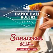 Sunscreen Riddim Selection by Various Artists