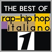 The best of rap-hip hop italiano, vol. 1 by Various Artists