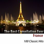The Best Compilation Ever (France) [100 Classic Hits] de Various Artists