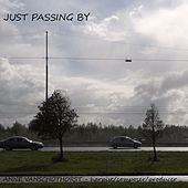 Just Passing By by Anne Van Schothorst